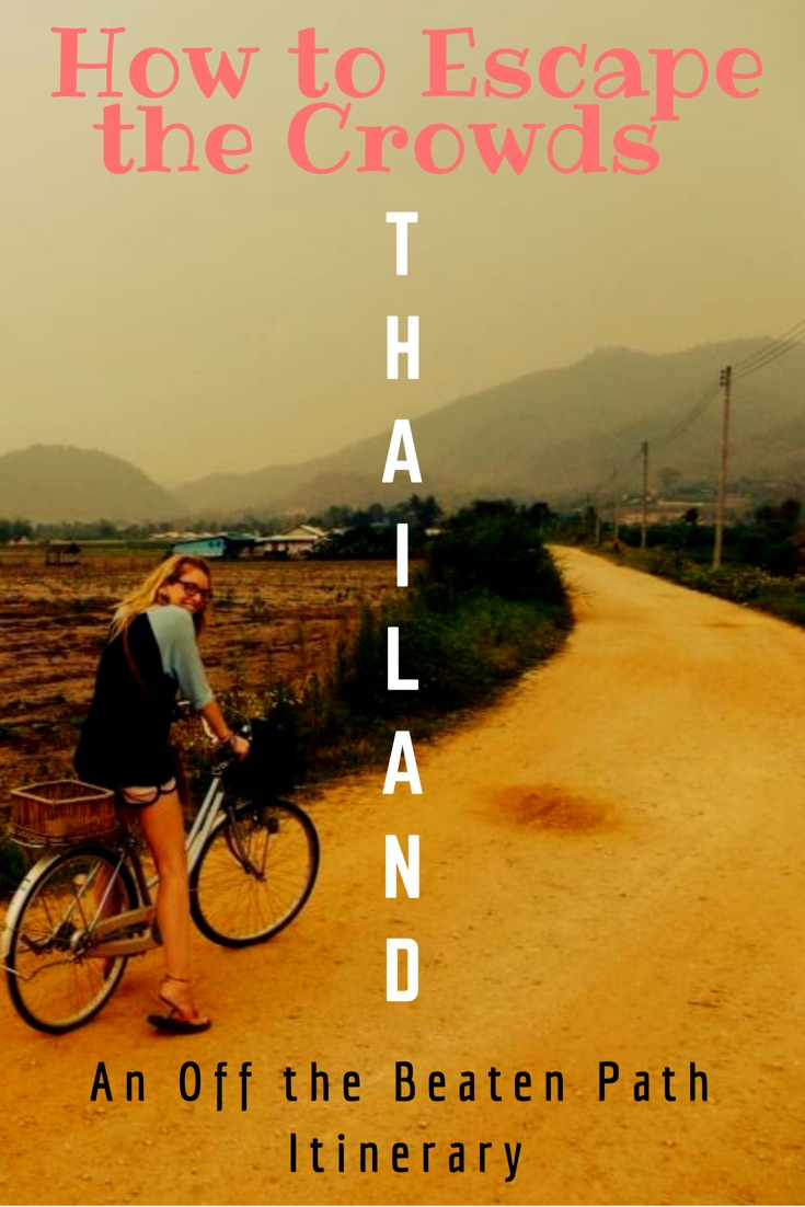 How to escape the crowds in Thailand and get off the beaten track