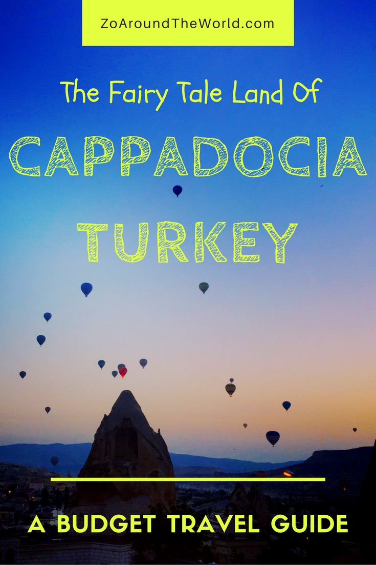 The fairy tale land of Cappadocia, Turkey - A budget travel guide