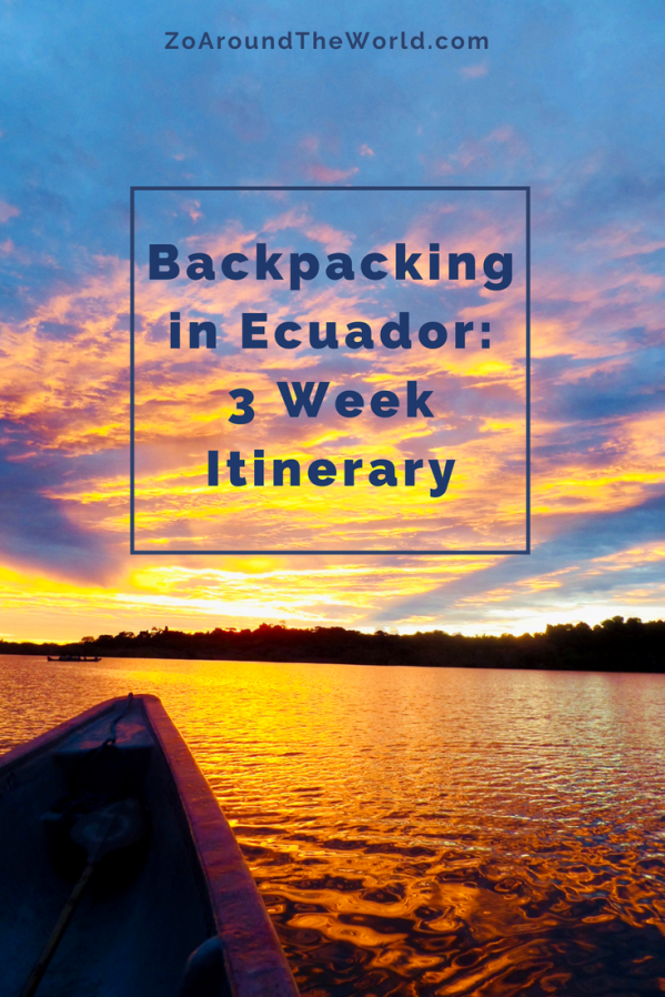 Backing in Ecuador - A 3 week itinerary